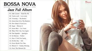 Best Bossa Nova Jazz Full Album | Bossa Nova Songs 2020 | Bossa Nova Relaxing