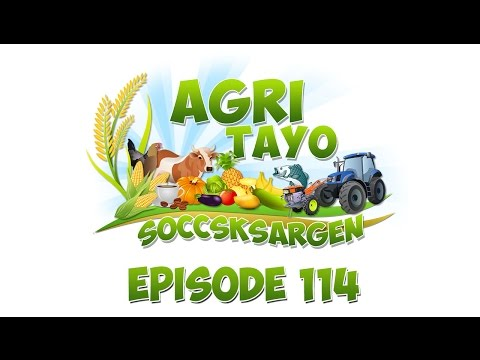 Agri Tayo SOCCSKSARGEN Episode 114
