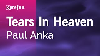 Karaoke Tears In Heaven - Paul Anka *