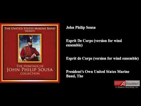 John Philip Sousa, Esprit De Corps (version for wind ensemble)