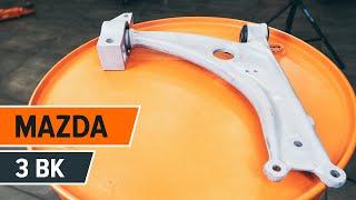 Montaż Wahacz poprzeczny tylne i przednie MAZDA 3: instrukcje wideo