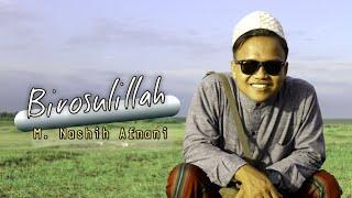 Birosulillah Cover(Sholawat)    M. Nashih Afnani