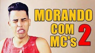 Baixar MORANDO COM MC'S - 2