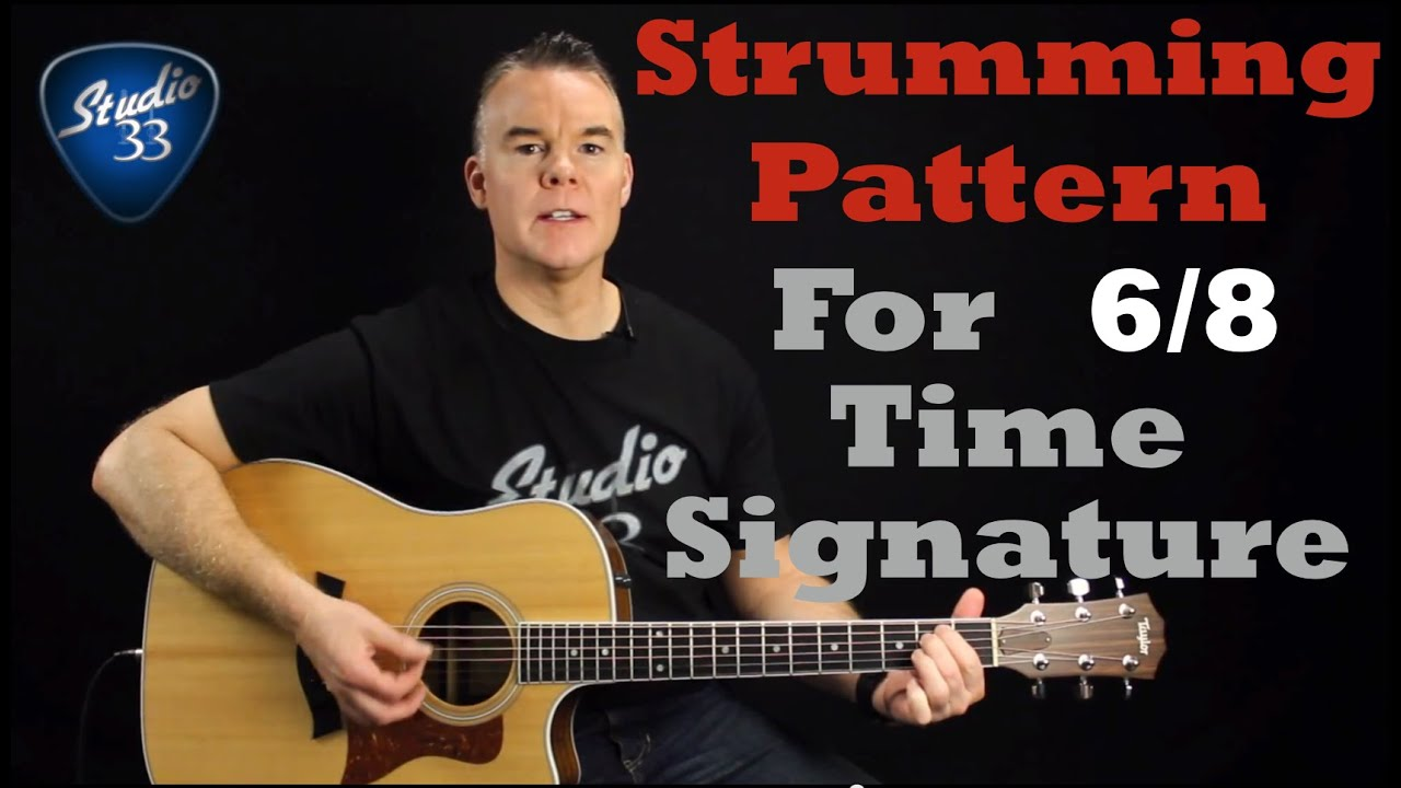 How To Strum In 68 Time Signature Beginner Guitar Lesson From