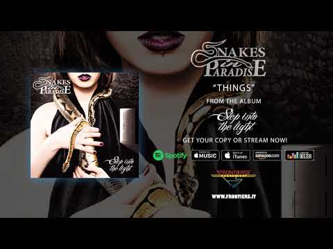 """Snakes In Paradise - """"Things"""" (Official Audio)"""