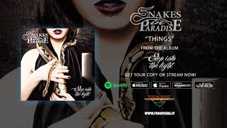 "Snakes In Paradise – ""Things"" (Official Audio)"