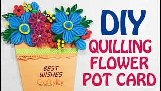 DIY FLOWER POT POCKET CARD | Quilling flower card | Paper quilling flowers