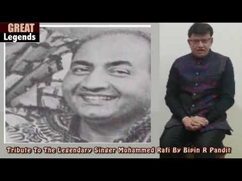 Indian Film Music Is Incomplete Without Mohammad Rafi | Tribute To Mohd  Rafi by Bipin R Pandit