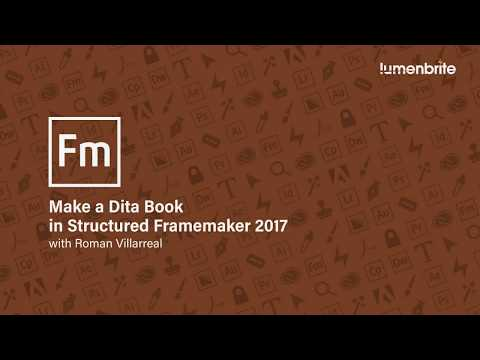 Creating a Book in Dita using Structured Framemaker 2017