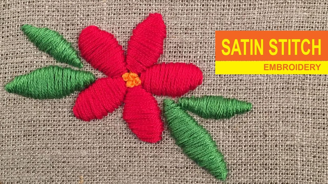 Satin Stitch Embroidery - YouTube