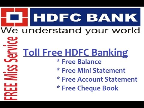 HDFC Toll Free banking | Just miss call and know Balance, Mini statement & Cheque book request