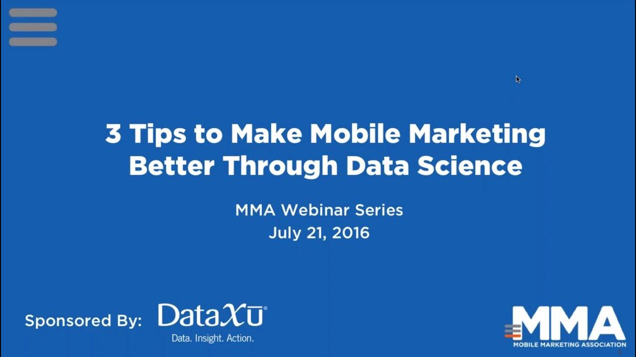 MMA + dataxu webinar | 3 tips to make mobile marketing better through data  science