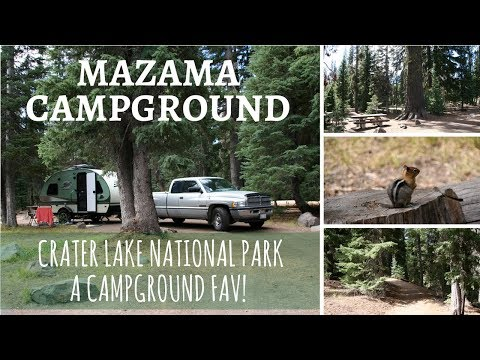 Mazama Campground ~ Crater Lake National Park ~ A Campground Fav!
