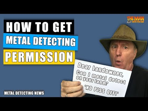 Here's get metal detecting permission - part 1