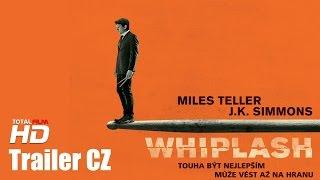 Whiplash (2014) CZ HD trailer