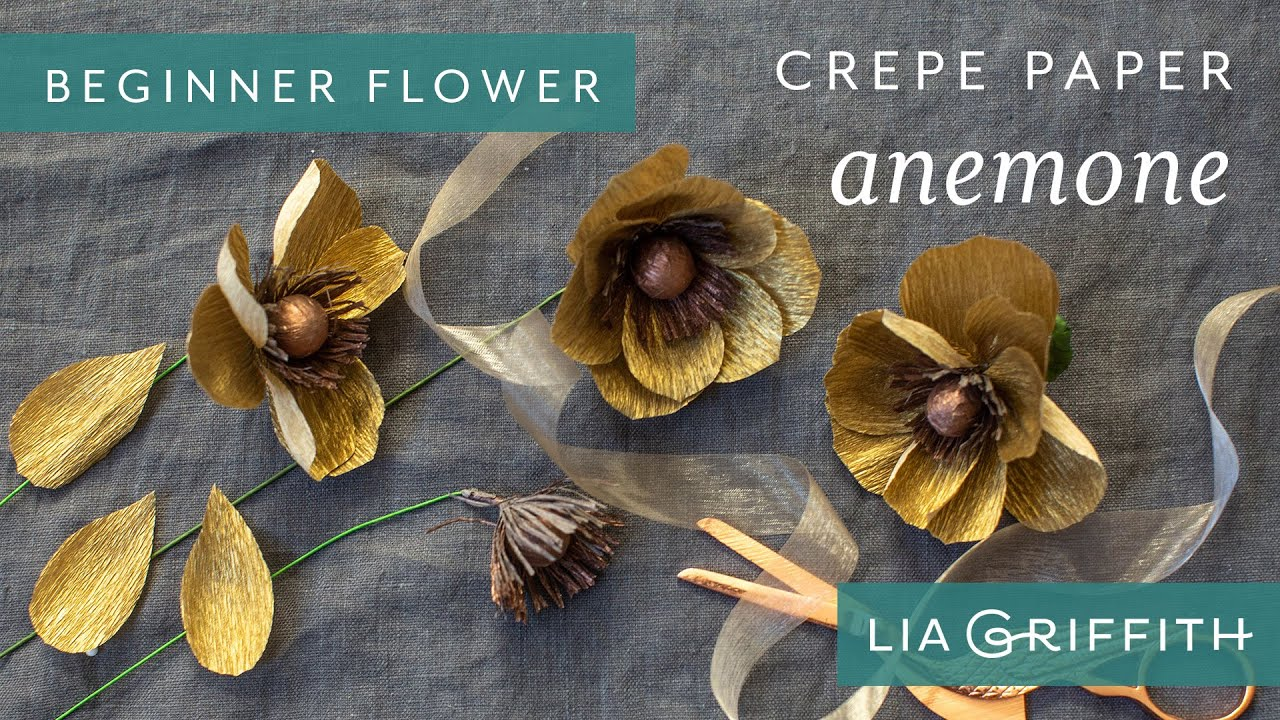 Video Tutorial: Extra-Fine Gold Crepe Paper Anemone (Starter Pattern)