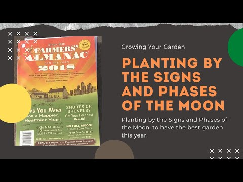 Planting By The Signs & Phases Of The Moon