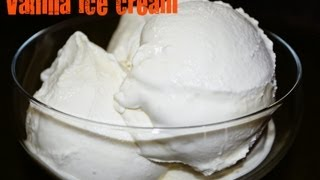 Vanilla Ice Cream - Eggless Recipe