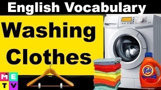 English Washing Machine |Laundry in English |Washing Clothes |Use a Washing Machine and Dryer