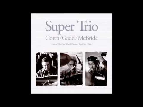 Super Trio: Corea/Gadd/McBride Mp3