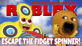 Annoying Orange Plays - Roblox: Escape The Fidget Spinner OBBY