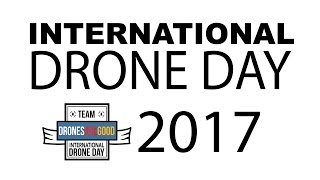 International Drone Day 2017 | Details