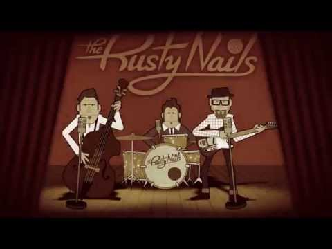 The Perfect Rusty Nail by The Rusty Nails