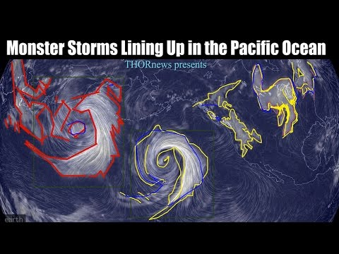 Monster Storms are lining up in the Pacific Ocean