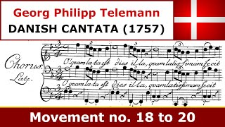 Telemann - Danish Cantata - Movement no. 18 to 20