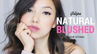 GRWM No Foundation Natural Blushed Tone Makeup Tutorial | GDiipa