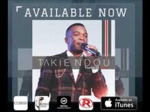 """Takie """"Psalmist"""" Ndou ft Rofhiwa Manyaga - Una ndavha na nne"""