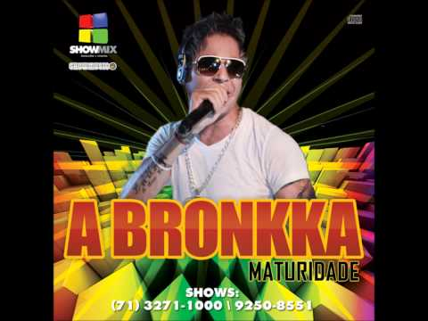 13 - A BRONKKA - Camelô (Part. Lucas di Fiori) - CD MATURIDADE