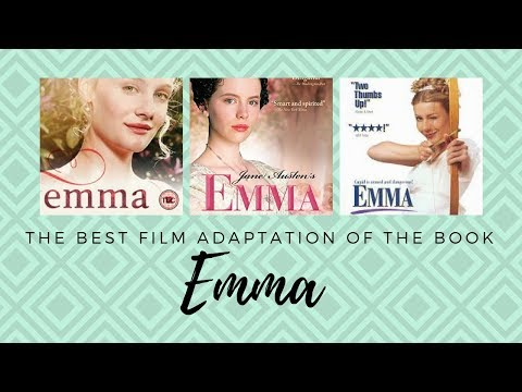 What's the Best Film Adaptation of the Book Emma by Jane Austen