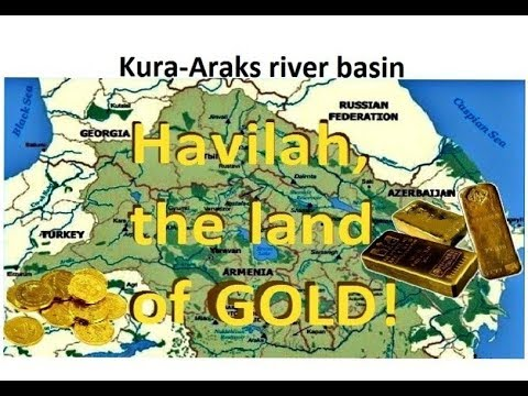 Download Gihon and Pison rivers & Havilah the land of GOLD, located!