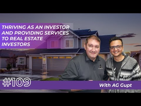 Thriving As An Investor And Providing Services To Real Estate Investors #109
