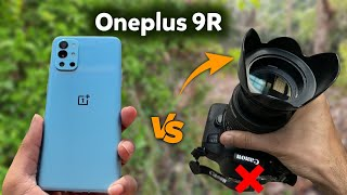 OnePlus 9R vs DSLR Camera | On…