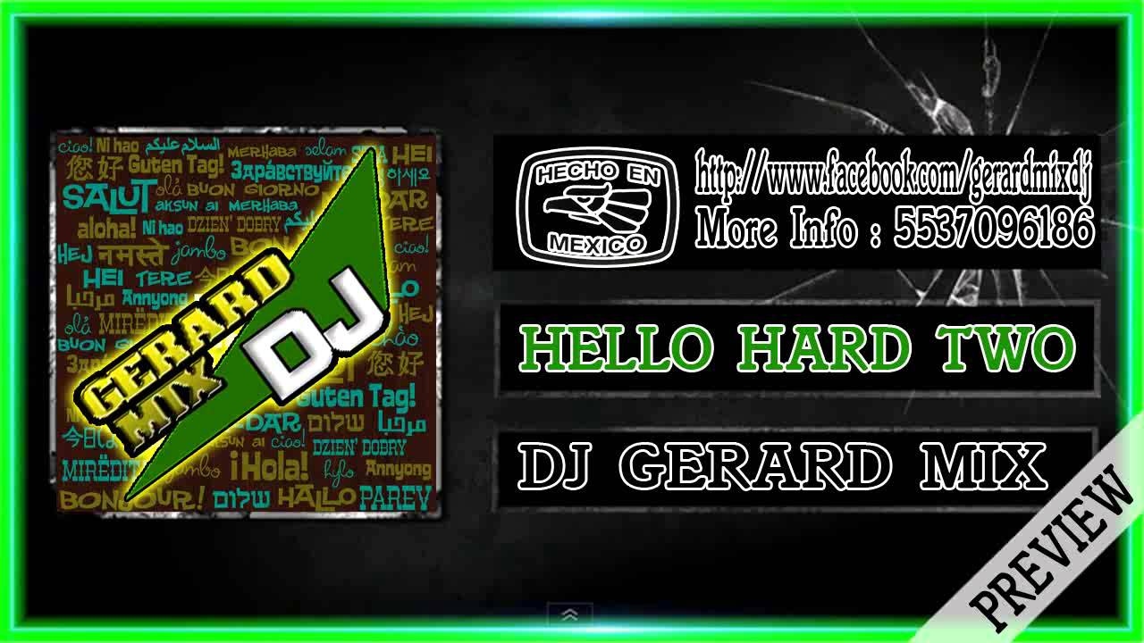 47f7f5041 Hello Hard Two - Dj Gerard Mix Mexican Hardstyle 2012 Preview Skandalo