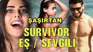 Survivor 2017 Yarışmacılarının Şaşırtan Sevgilileri ve Eşleri !!!