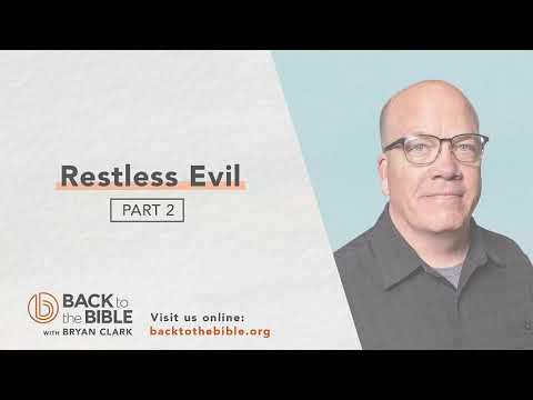 Discovering a Living Faith - Restless Evil pt. 2 - 11 of 20
