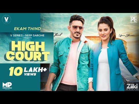 HIGHCOURT   EKAM THIND Ft. UPMA SHARMA   New Punjabi Songs 2021   Latest Punjabi Songs 2021