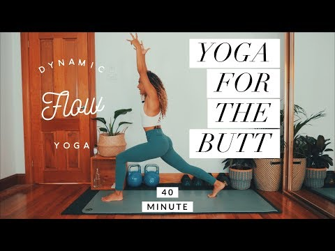 YOGA FOR THE BUTT | 40 Minute | Dynamic Yoga | Real Time