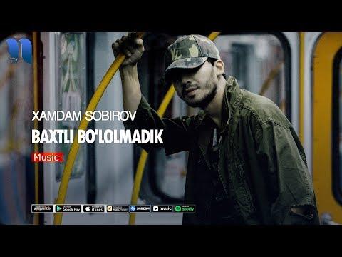 Xamdam Sobirov - Baxtli Bo'lolmadik   Хамдам Собиров - Бахтли булолмадик (music Version)