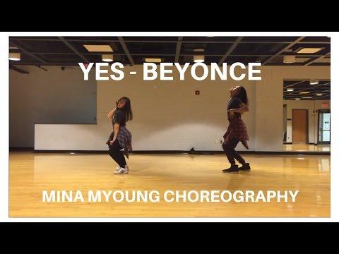 Yes - Beyonce | Mina Myoung Choreography
