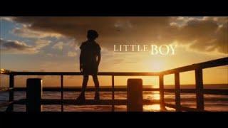 Little Boy (El Gran Pequeño) = Trailer