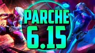 PROYECTO: PARCHE | Parche 6.15 (League of Legends)