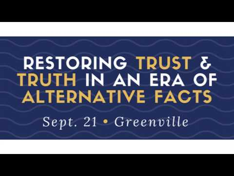 Restoring Trust and Truth in an Era of Alternative Facts
