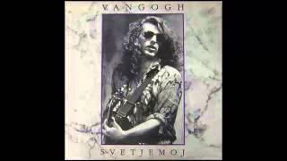 Van Gogh - Linija - (Audio 1991) HD