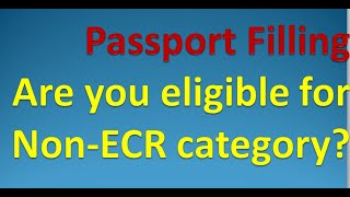Are you eligible for Non ECR category ?