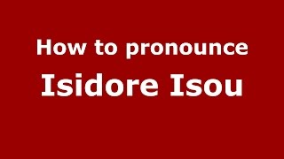 How to pronounce Isidore Isou (Romanian/Romania)  - PronounceNames.com