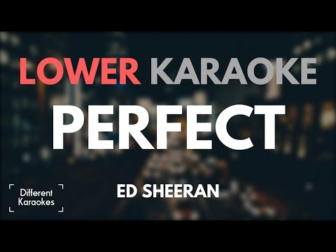 Ed Sheeran - Perfect (LOWER Key Karaoke)